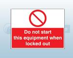 Quick Fix & Miscellaneous Machinery Prohibition Signs