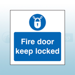 80mm X 80mm Self Adhesive Caution Fire Door Keep Locked Sign