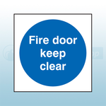 100mm X 100mm Self Adhesive Fire Door Keep Clear Sign