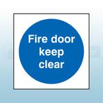 100mm X 100mm Rigid Plastic Fire Door Keep Clear Sign