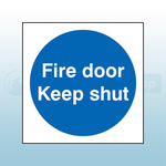 100mm X 100mm Double Sided Self Adhesive Fire Door Keep Shut Sign