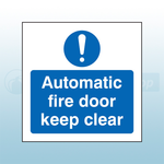 80mm X 80mm Self Adhesive Caution Automatic Fire Door Keep Clear Sign
