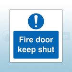 80mm X 80mm Rigid Plastic Caution Fire Door Keep Shut Sign