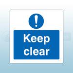 400mm X 400mm Rigid Plastic Caution Keep Clear Sign