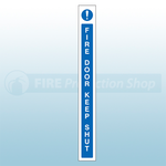 45mm X 400mm Self Adhesive Caution Fire Door Keep Shut Sign