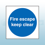 100mm X 100mm Double Sided Self Adhesive Fire Escape Keep Clear Sign