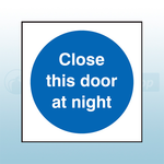 80mm X 80mm Self Adhesive Close This Door At Night Sign