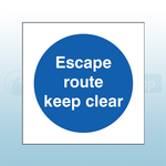 200mm X 200mm Self Adhesive Escape Route Keep Clear Sign