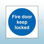 80mm X 80mm Rigid Plastic Fire Door Keep Locked Sign
