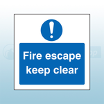 200mm X 200mm Self Adhesive Caution Fire Escape Keep Clear Sign