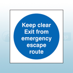 200mm X 200mm Self Adhesive Keep Clear Exit From Emergency Escape Route Sign
