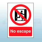 200mm X 150mm Rigid Plastic No Escape Sign