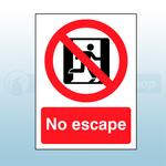 150mm X 200mm Rigid No Escape Sign