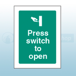 100mm X 75mm Self Adhesive Press Switch To Open Sign