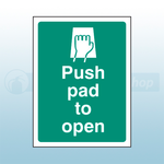 100mm X 75mm Self Adhesive Push Pad To Open Sign 2
