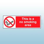 600 x200mm No Smoking Area Landscape Rigid Plastic Safety Sign