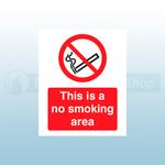 400 x 600mm No Smoking Area Portrait Rigid Plastic Safety Sign