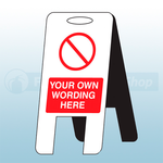 600mm X 300mm Customisable Self Standing Floor Sign