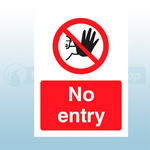 150mm X 200mm Rigid Plastic No Entry Sign
