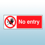 300mm X 100mm Rigid Plastic No Entry Sign