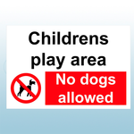 200mm x 150mm Rigid Plastic Childrens Play Area No Dogs Allowed