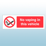 300 x 100mm No Vaping In This Vehicle Safety Sign