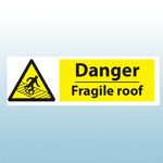 200mm X 300mm Self Adhesive Danger Fragile Roof Sign