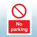 A4 210mm x 297mm Rigid Plastic No Parking Sign