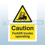 600mm X 200mm Rigid Plastic Caution Forklift Trucks Operating Sign