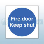 100mm X 100mm Self Adhesive Fire Door Keep Shut Sign