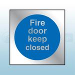 90mm X 90mm Prestige Fire Door Keep Closed (Silver)
